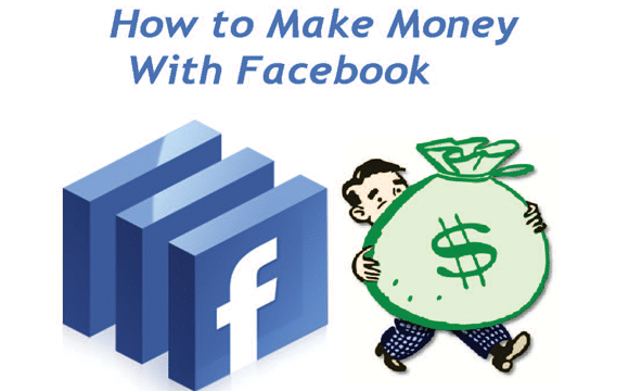 make-money-online-using-facebook How To Make Money Online With Facebook